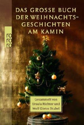 Das große Buch der Weihnachtsgeschichten am Kamin