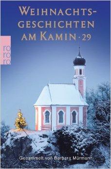 Weihnachtsgeschichten am Kamin 2014 - Band 29