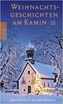 Weihnachtsgeschichten am Kamin - Band 28